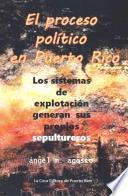 El Proceso Politico En Puerto Rico