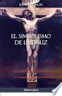 El Simbolismo de la Cruz