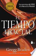 El tiempo fractal / Fractal Time