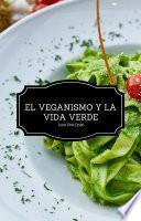 El Veganiso y la Vida Verde - Segunda Edición