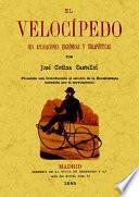 El velocípedo : sus aplicaciones higiénicas y terapéuticas