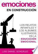 Emociones en construcción