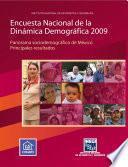 Encuesta Nacional de la Dinámica Demográfica 2009. Panorama sociodemográfico de México. Principales resultados