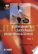 Entrenamiento funcional en programas de fitness. Volumen I