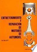 Entretenimiento y reparación de motores de automóvil