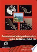 Escenarios de violencia e inseguridad en los destinos turisticos. Mazatlan como estudio de caso
