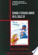 España y Estados Unidos en el siglo XX