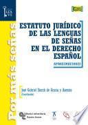 Estatuto jurídico de las lenguas de señas en el derecho español