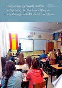 Estudio del programa de Historia de España en las Secciones Bilingües de la Consejería de Educación en Polonia