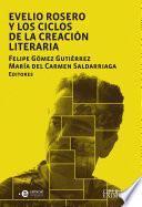 Evelio Rosero y los ciclos de la creación literaria