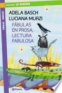 Fábulas en prosa, lectura fabulosa
