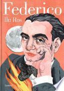 Federico: Vida de Federico García Lorca (Spanish Edition)