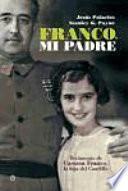 Franco, mi padre