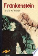 Frankensteino o El moderno Prometeo