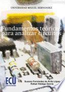 Fundamentos teóricos para analizar circuitos