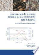 Gasificación de biomasa residual de procesamiento agroindustrial