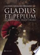 Gladius et peplum