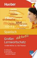 Großer Lernwortschatz Spanisch aktuell