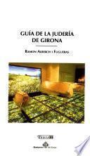 Guía de la judería de Girona