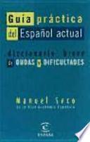 Guía práctica del español actual