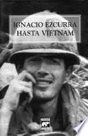 Hasta Vietnam