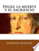 Hegel la muerte y el sacrificio