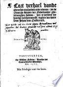 Hier volghen De Brieven opden wech afgheworpen (...) in Spaensch, ende de translatie van dien in Nederlants, ..