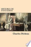 Historia de Fantasmas (Spanish Edition)