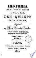 Historia de la vida y hechos del ingenioso hidalgo Don Quijote de la Mancha,4