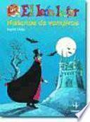 Historia De Vampiros/ Stories of Vampires