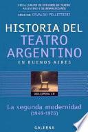 Historia del teatro argentino en Buenos Aires: La segunda modernidad (1949-1976)