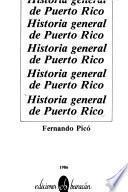Historia general de Puerto Rico