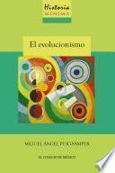 Historia mínima del evolucionismo
