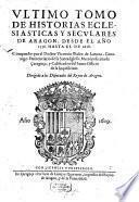 Historias ecclesiasticus y seculares de Aragon