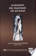 Imágenes del racismo en México