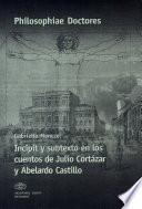 Incipit y subtexto en los cuentos de Julio Cortázar y Abelardo Castillo