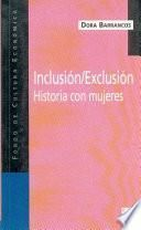 Inclusión/exclusión. Historia con mujeres