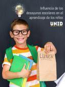 Influencia de los desayunos escolares en el aprendizaje de los niños
