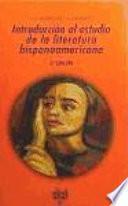 Introducción al estudio de la literatura hispanoamericana