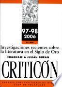 Investigaciones recientes sobre la literatura en el Siglo de Oro : homenaje a Julián Durán : Seminario de la Casa de Velázquez (Madrid, 3-4 de mayo de 2004)