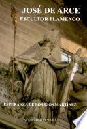 José de Arce, escultor flamenco