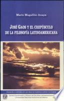 José Gaos y el crepúsculo de la filosofía latinoamericana