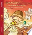 Juancito y la imprenta de mano
