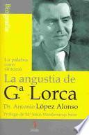 La angustia de Federico García Lorca