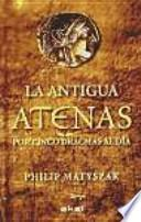 La antigua Atenas por cinco dracmas al día