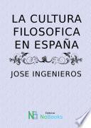 La cultura filosofica en España