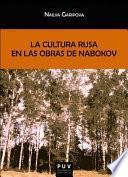 La cultura rusa en las obras de Nabokov