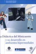 La didáctica del minicuento y su desarrollo en ambientes hipermediales