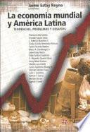 La economía mundial y América Latina