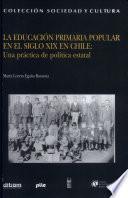 La educación primaria popular en el siglo XIX en Chile